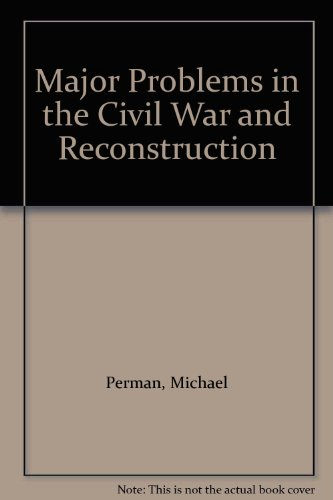 9780395959688: Major Problems in the Civil War and Reconstruction