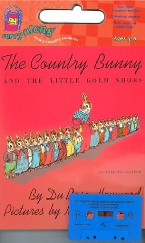 9780395959893: The Country Bunny and the Little Gold Shoes Book & Cassette
