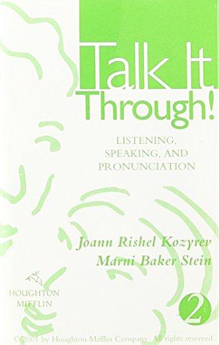 9780395960745: Talk It Through!: Listening, Speaking, And Pronunciation 2