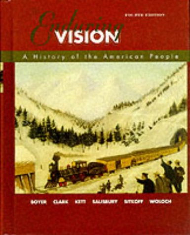 9780395960776: The Enduring Vision: A History of the American People