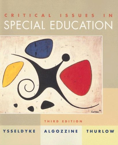Critical Issues in Special Education: James E. Ysseldyke,
