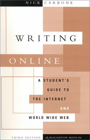 9780395961285: Writing Online: A Student's Guide to the Internet and World Wide Web