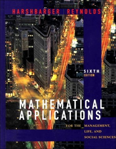Mathematical Applications for Management: Life and Social: Ronald J. Harshbarger,