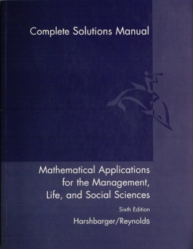 Mathematical Applications for the Management, Life, and Social Sciences Solutions Manual