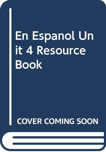 9780395961971: En Espanol Unit 4 Resource Book