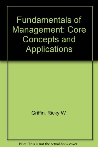 9780395962312: Fundamentals of Management: Core Concepts and Applications