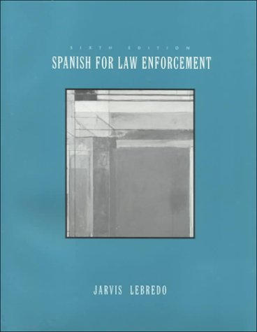 Spanish for Law Enforcement: Ana C. Jarvis