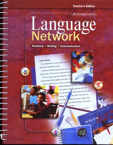 McDougal Littell Language Network: Teacher Edition Grade: LITTEL, MCDOUGAL