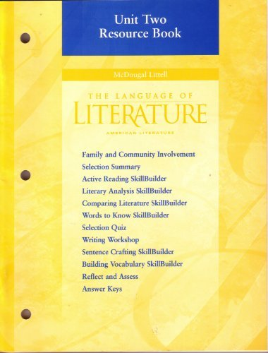 The Language of Literature: American Literature: Unit Two Resource Book