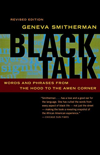 9780395969199: Black Talk: Words and Phrases from the Hood to the Amen Corner