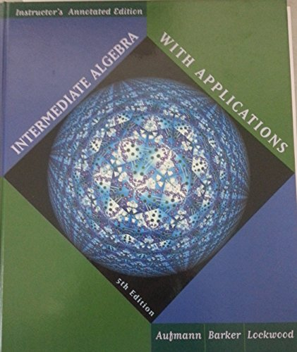 9780395969625: Intermediate Algebra with Applications, Instructor's Annotated Edition