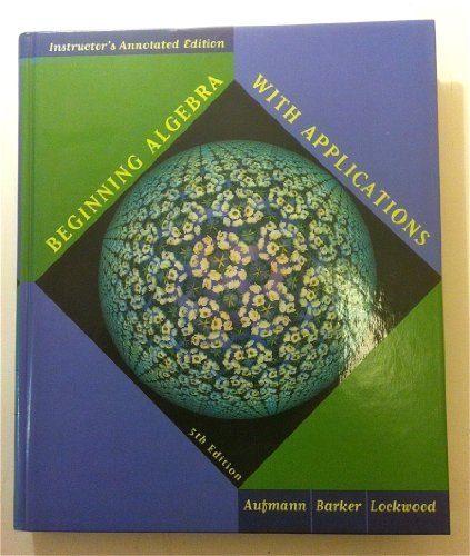 9780395969809: Beginning Algebra with Applications (Teacher's Annotated Edition)