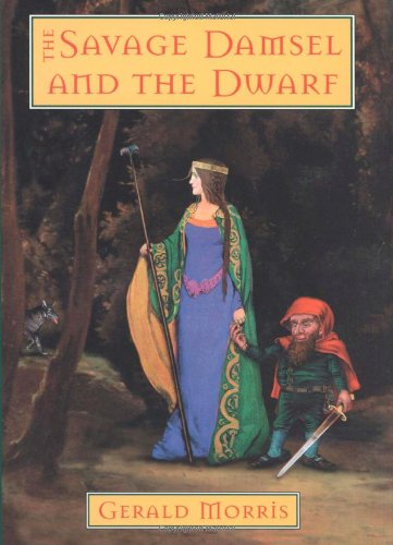 9780395971260: The Savage Damsel and the Dwarf (The Squire's Tales)