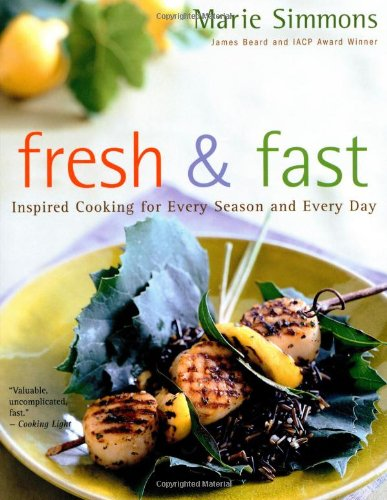 9780395971734: Fresh & Fast: Inspired Cooking for Every Season and Every Day