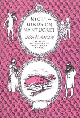 Nightbirds on Nantucket (Wolves Chronicles): Aiken, Joan