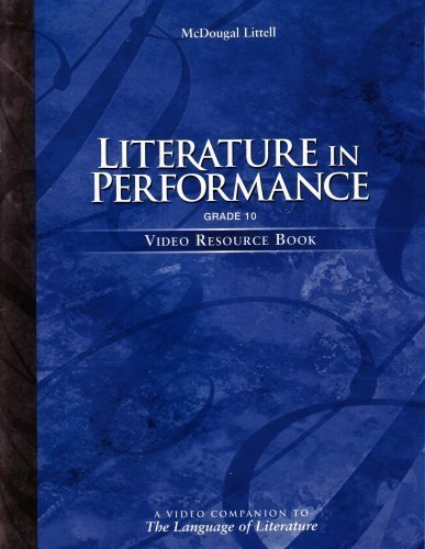9780395972434: McDougal Littell: Literature in Performance, Grade 10: Video Resource Book: A Video Companion to the Language of Literature (280728, BEI03)