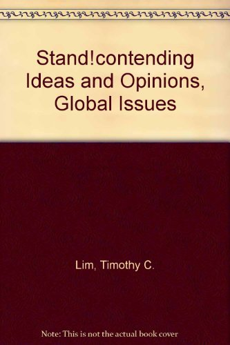 Stand!contending Ideas and Opinions, Global Issues: Timothy C. Lim