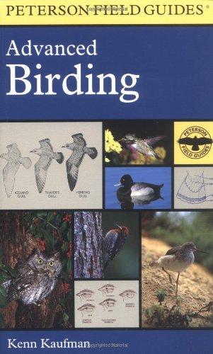 Advanced Birding (Peterson Field Guides): Kaufman, Kenn