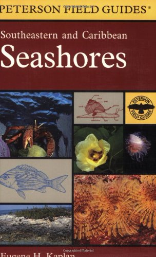 9780395975169: A Field Guide to Southeastern and Caribbean Seashores: Cape Hatteras to the Gulf Coast, Florida, and the Caribbean (Peterson Field Guides)