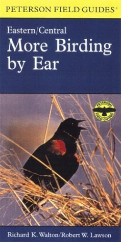 9780395975299: More Birding By Ear Eastern and Central North America: A Guide to Bird-song Identification (Peterson Field Guides(R))