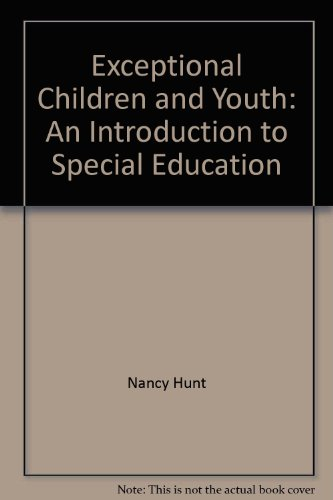 Exceptional Children and Youth: An Introduction to Special Education: Houghton Mifflin Company