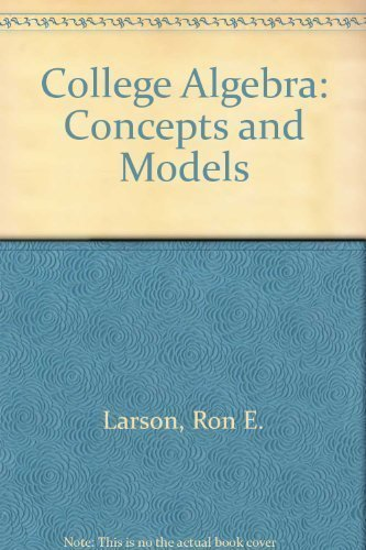 9780395976210: College Algebra: Concepts And Models, 3rd Edition