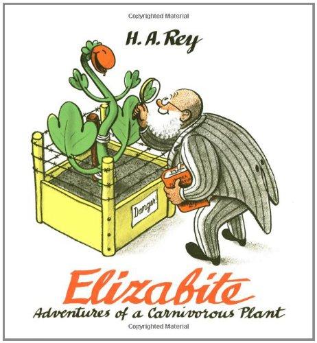 9780395977026: Elizabite: Adventures of a Carnivorous Plant (Curious George)