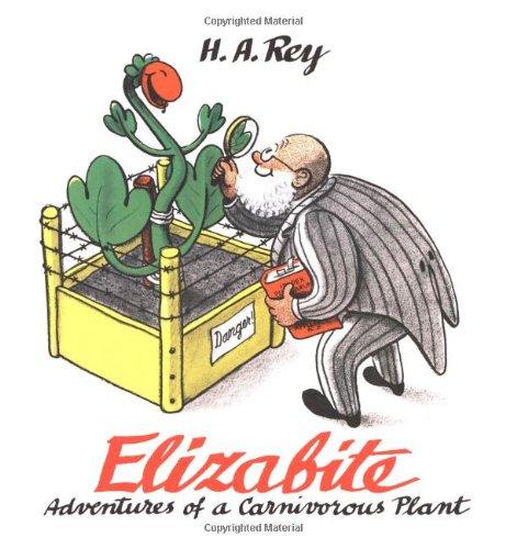 9780395977040: Elizabite: Adventures of a Carnivorous Plant (Curious George)