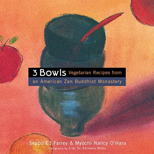 9780395977071: 3 Bowls: Vegetarian Recipes from an American Zen Buddhist Monastery