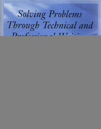 9780395977118: Solving Problems Through Technical and Professional Writing
