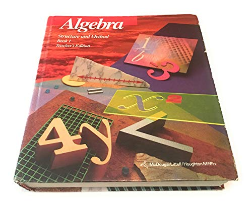 Algebra: Structure and Method, Book 1, Teacher's Edition: Richard G. Brown, Mary P. Dolciani, ...