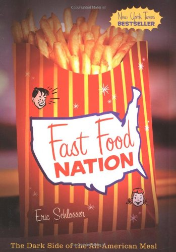 9780395977897: Fast Food Nation: The Dark Side of the All-American Meal