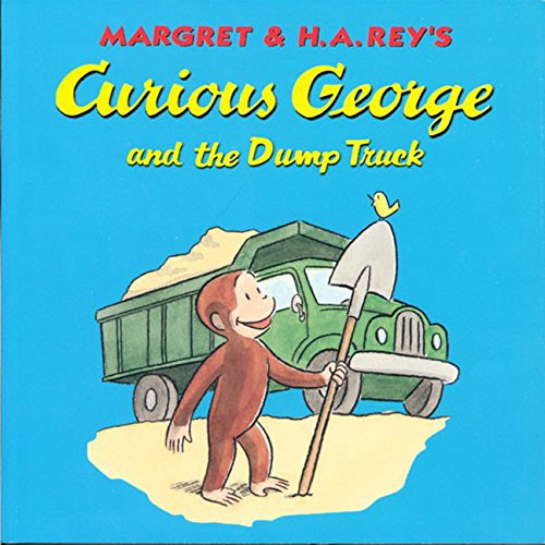 9780395978368: Curious George and the Dump Truck