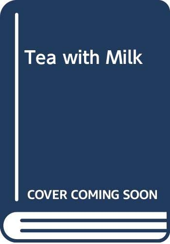 9780395978603: Tea with Milk
