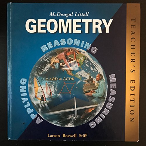 Geometry: Teacher's Edition (0395978890) by Ron Larson; Laurie Boswell; Lee Stiff