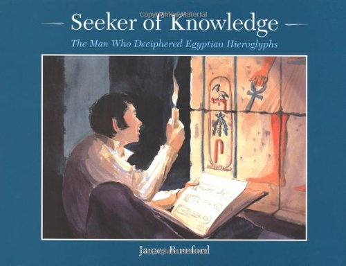 9780395979341: Seeker of Knowledge: The Man Who Discovered Egyptian Hieroglyphs