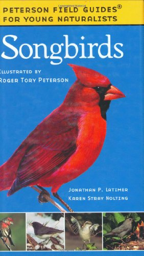 9780395979419: Songbirds (Peterson Field Guides: Young Naturalists)