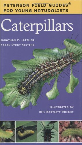 9780395979426: Caterpillars (Peterson Field Guides for Young Naturalists)