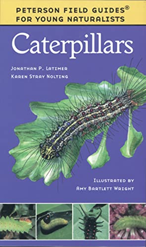 9780395979457: Caterpillars (Peterson Field Guides: Young Naturalists)