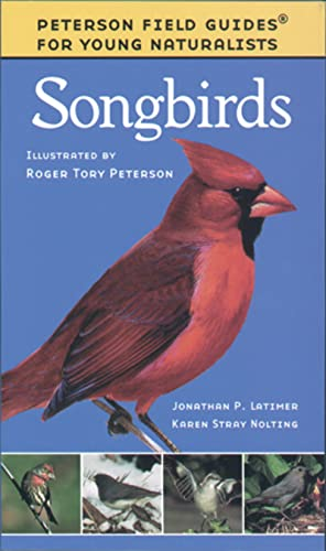 9780395979464: Songbirds (Peterson Field Guides: Young Naturalists)
