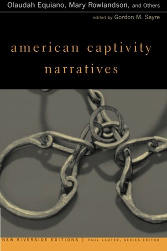 9780395980736: American Captivity Narratives (New Riverside Editions)