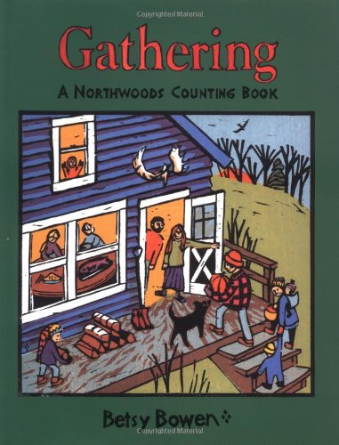 9780395981337: Gathering: A Northwoods Counting Book