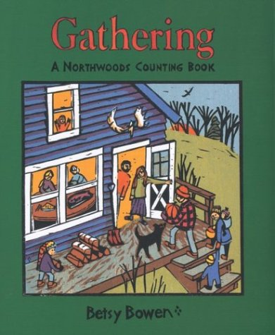 9780395981344: Gathering: A Northwoods Counting Book