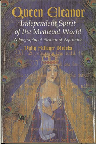 9780395981399: Queen Eleanor: Independent Spirit of the Medieval World: A Biography of Eleanor of Aquitaine
