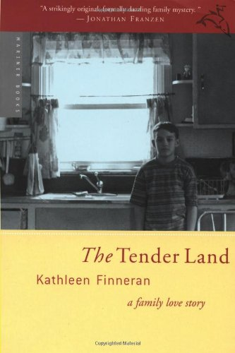 The Tender Land: A Family Love Story: Kathleen Finneran