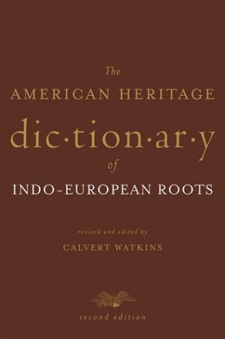 9780395986103: The American Heritage Dictionary of Indo-European Roots
