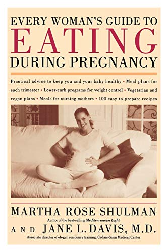9780395986608: Every Woman's Guide to Eating During Pregnancy