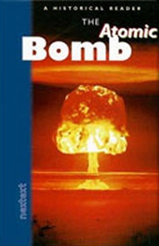 9780395986653: Nextext Historical Readers: Student Reader The Atomic Bomb