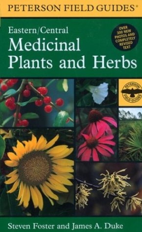 9780395988152: A Field Guide to Medicinal Plants and Herbs: Of Eastern and Central North America (Peterson Field Guides)