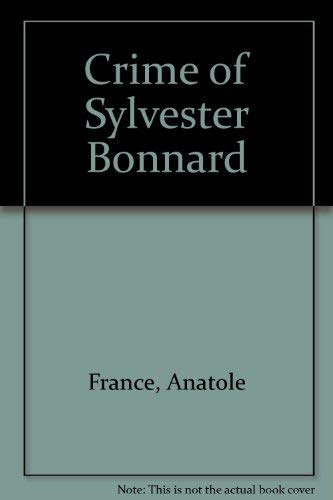 9780396005636: Crime of Sylvester Bonnard